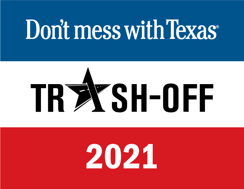 Don't Mess with Texas 2021 Signage